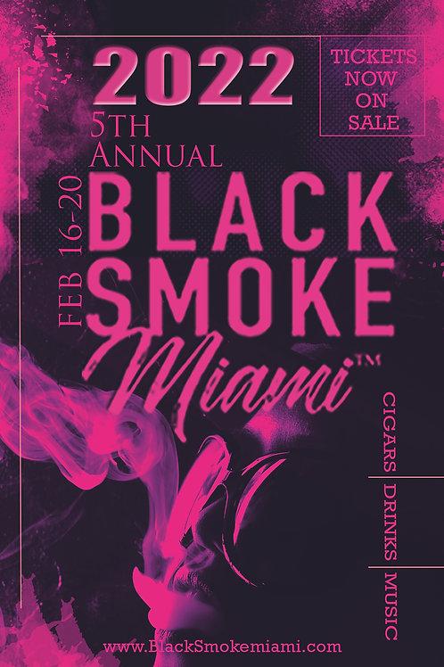 Black Smoke Miami 2022 VIP Package