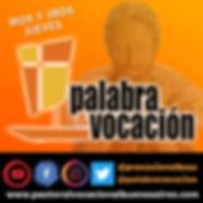 Palabra & Vocacion podcast jueves.jpeg