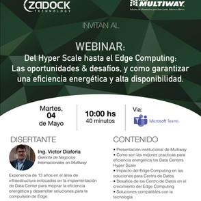 WEBINAR | Del Hyper Scale hasta el Edge Computing. Organizado por Multiway y Zadock Technology