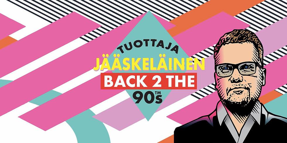Back 2 the 90s With Tuottaja Jääskeläinen