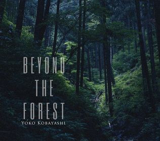 CD「BEYOND THE FOREST」のPV vol. 2