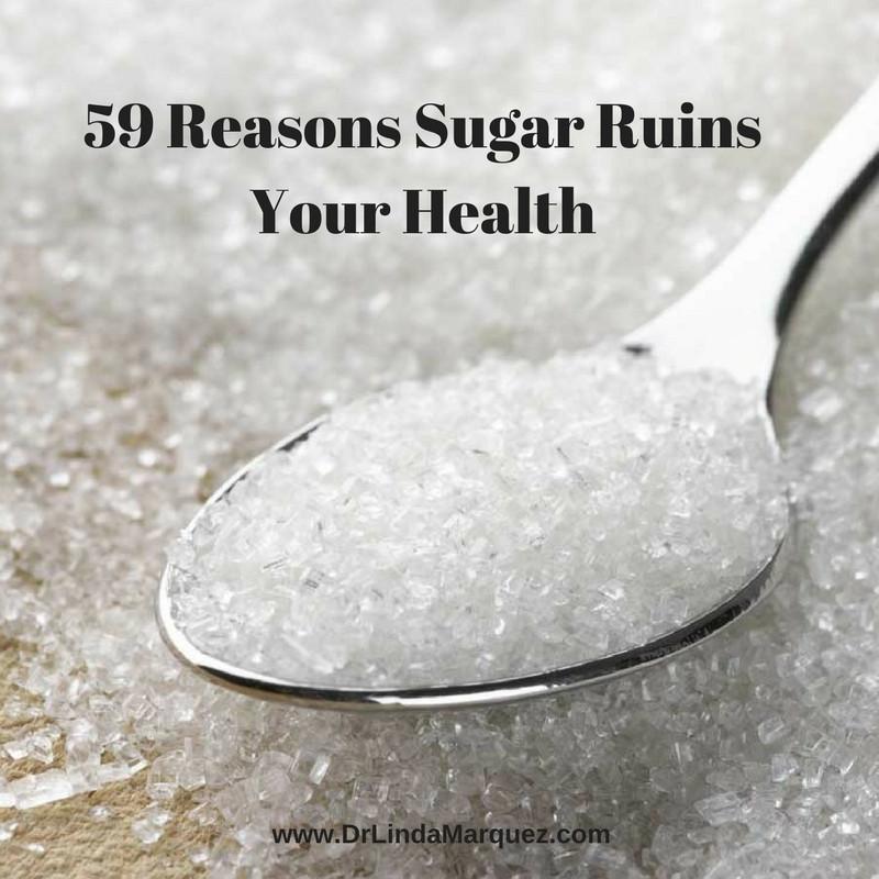 59 Reasons Sugar Ruins Your Health