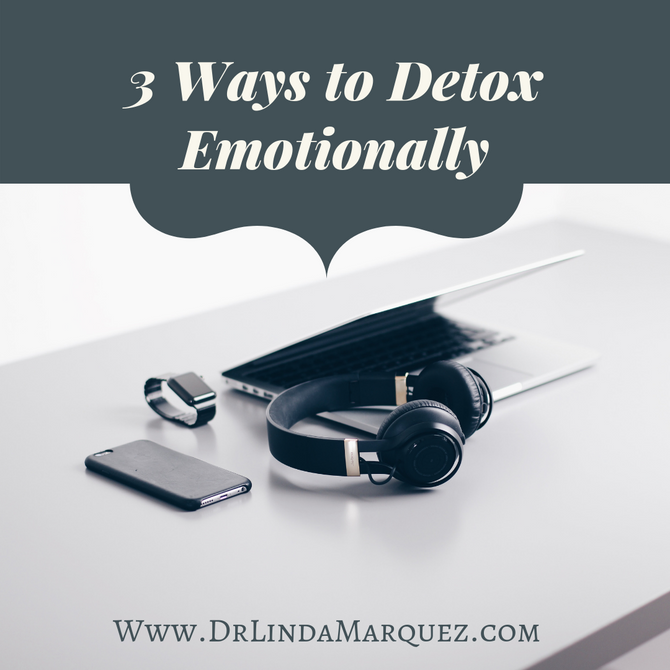 3 Ways to Detox Emotionally