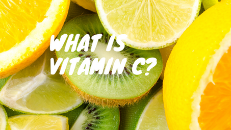 What Is Vitamin C? Why Are There Different Forms? Which Form of Vitamin C Is the Best?