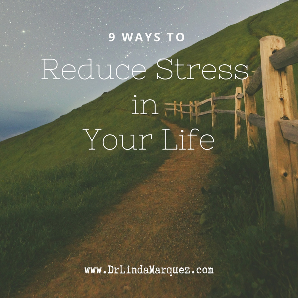 9 Ways to Reduce Stress in Your Life