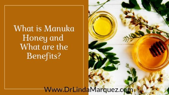 What is Manuka Honey and What are the Benefits?