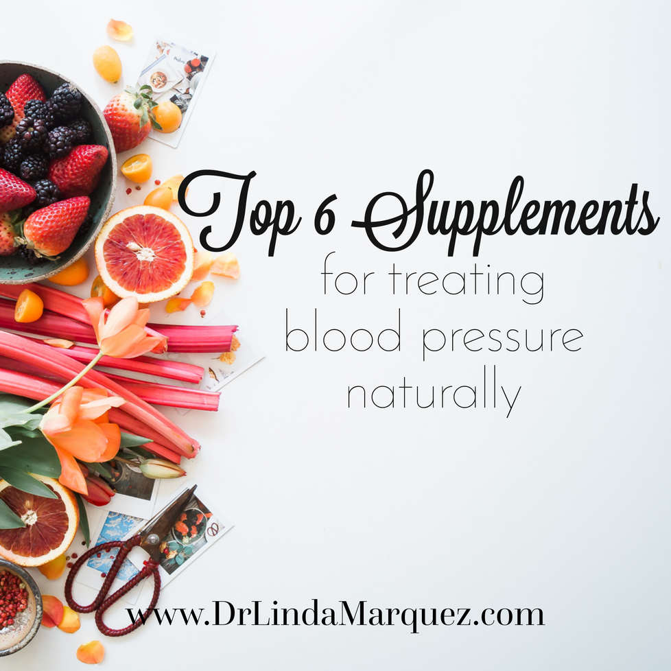 Top 6 Supplements for Treating High Blood Pressure Naturally