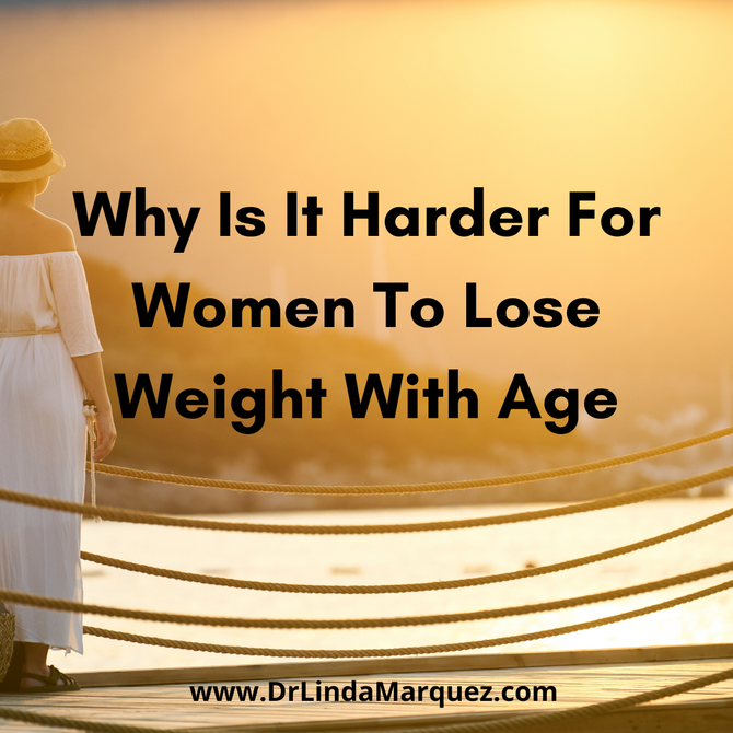 Why Is It Harder For Women To Lose Weight With Age?