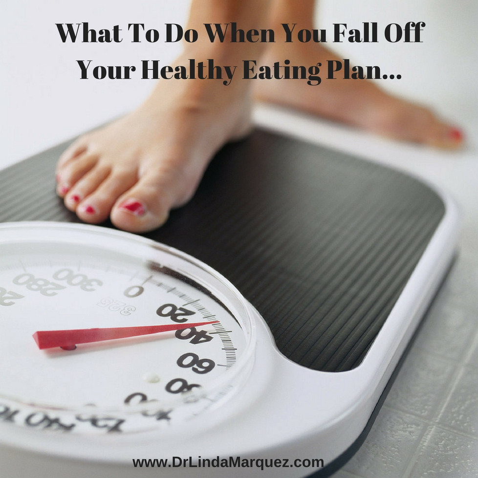 How Do I Get Back on a Healthy Eating Plan?