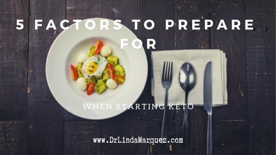 5 Factors to Prepare for When Starting Keto