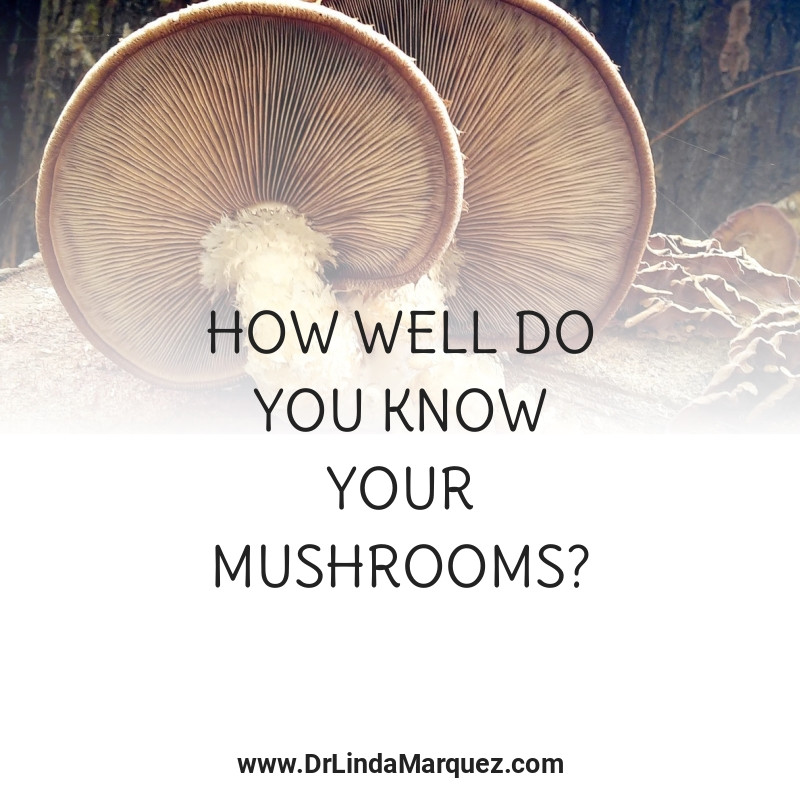 How Well Do You Know Your Mushrooms?