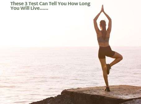 These 3 Tests Can Tell You How Long You Will Live