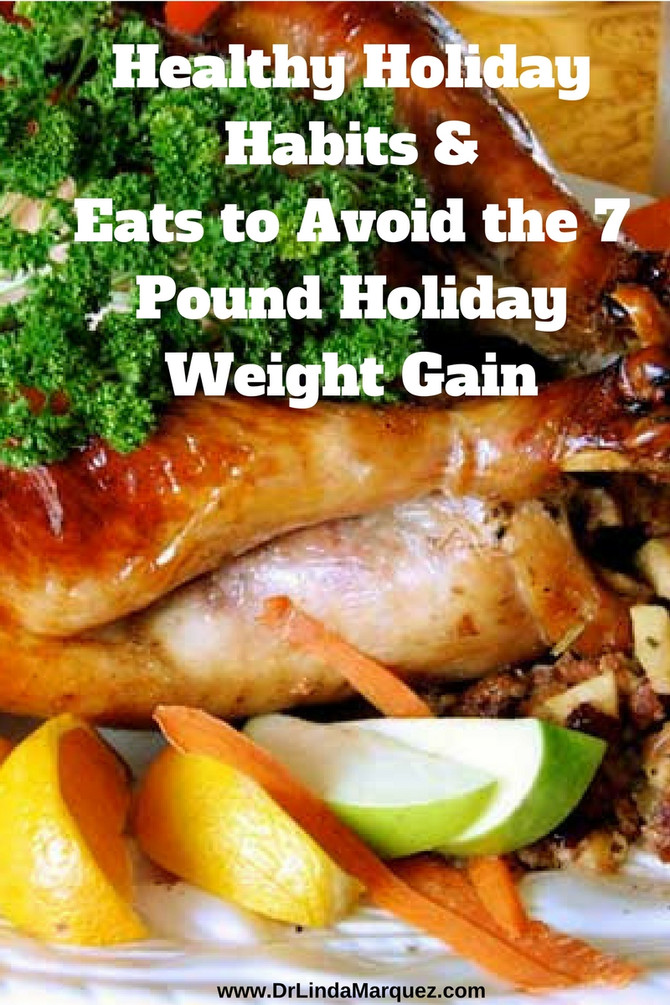 Healthy Holiday Habits to Avoid The Holiday Weight Gain