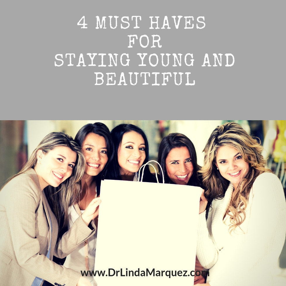 Four Natural Must Haves for Looking Young and Beautiful