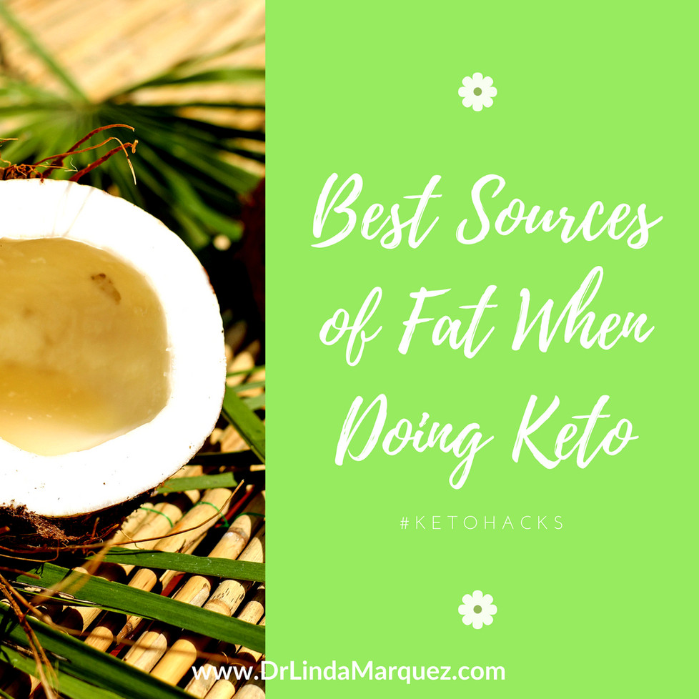 Top Sources of Fat When Doing Keto