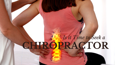 Is it Time to Seek a Chiropractor?