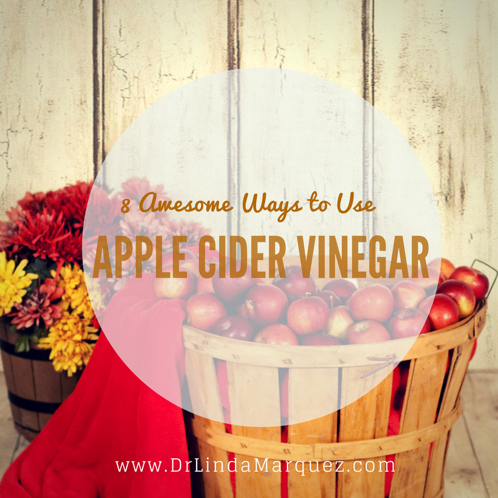 8 Awesome Ways to Use Apple Cider Vinegar
