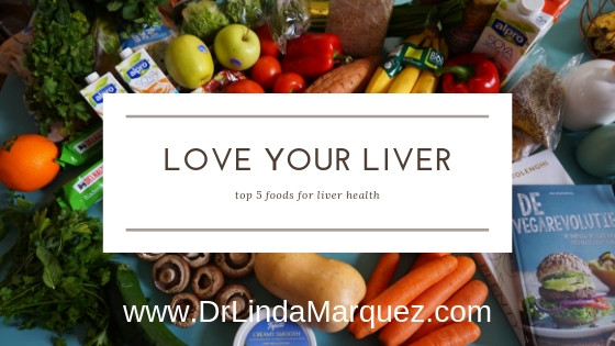 Love Your Liver...5 Top Foods for Liver Health