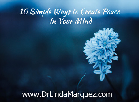 10 Ways to Create Peace in Your Mind