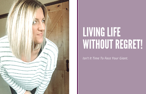 Living A Life Without Regret