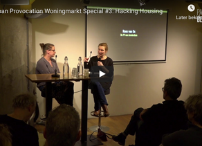 Urban provocation woningmarkt special #3: Hacking Housing