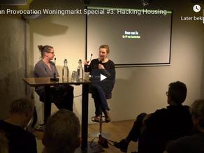 Urban provocation woningmarkt special #3: Hacking Housing