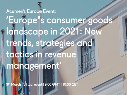 Europe's consumer goods landscape in 2021: New trends, strategies, and tactics in revenue management
