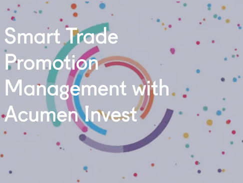 Smart Trade Promotion Management with Acumen Invest