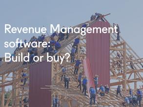 Revenue Management software: Build or buy?