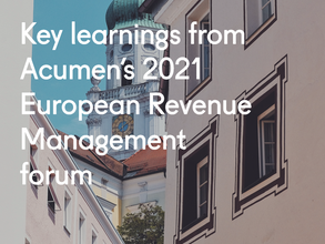 Key learnings from Acumen's 2021 European Revenue Management forum