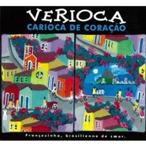 Carioca de coração - Le 2ème album de Verioca solo