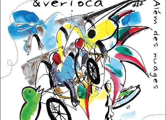 """""""Além des nuages"""" - le 1er album de Aurélie & Verioca"""