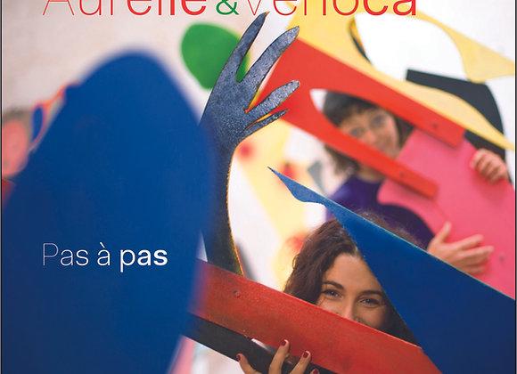 """Pas à pas"" - 2ème album de Aurélie & Verioca"