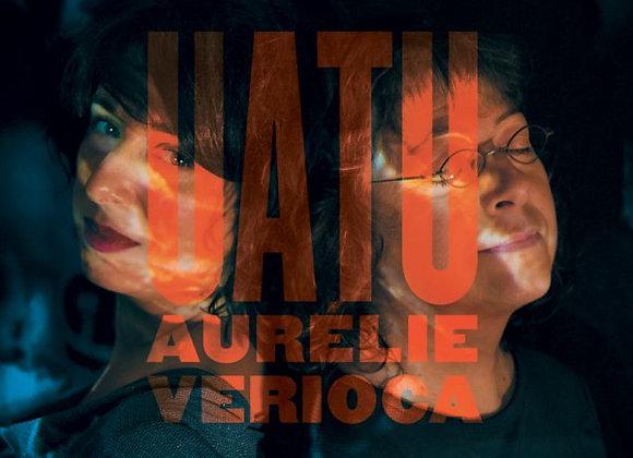 """Uatu""  le 3ème album de Aurélie & Verioca"