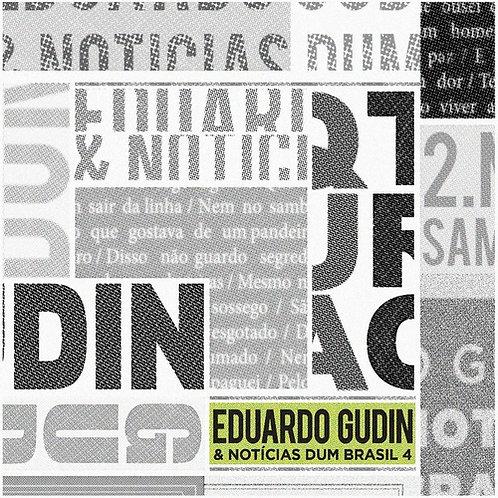 Eduardo Gudin e Noticias dum Brasil 4 -Feat: A & V