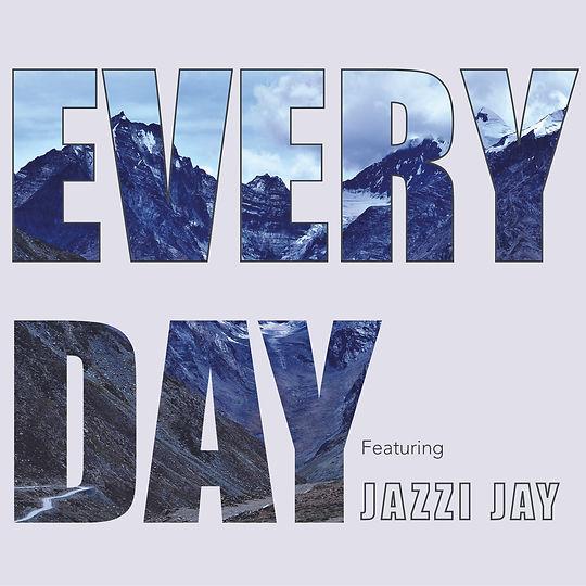 Every Day feat. Jazzi Jay