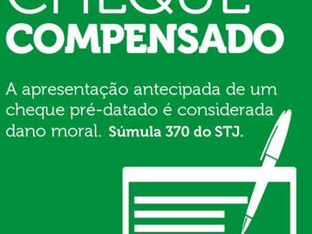 A apresentação antecipada de um cheque pré-datado é considerado dano moral. Súmula 370 do STJ.