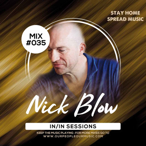 Nick Blow IN/IN Session