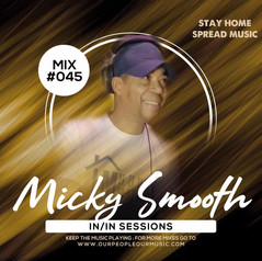 Micky Smooth IN/IN Sessions045