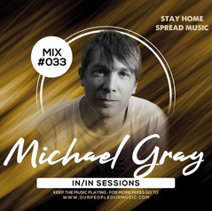 Michael Gray IN/IN Sessions