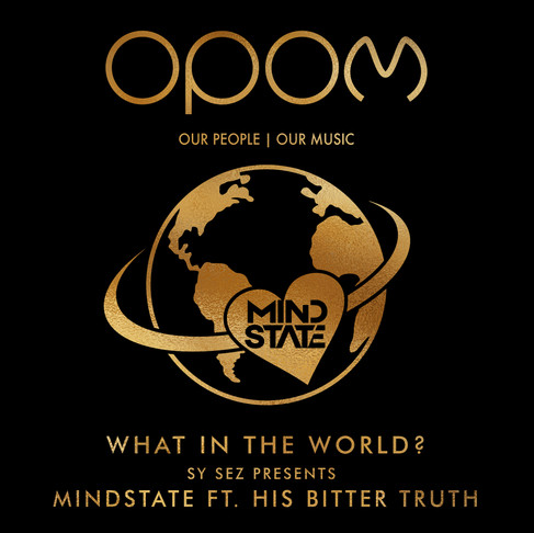 OPOM Signs Sy Sez / MindState and His Bitter Truth