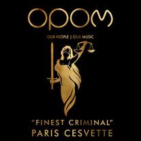 PARIS CESVETTE - FINEST CRIMINAL