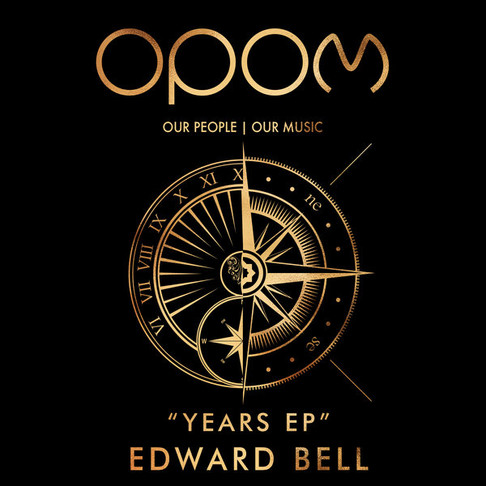 OPOM009 Edward Bell - Years EP