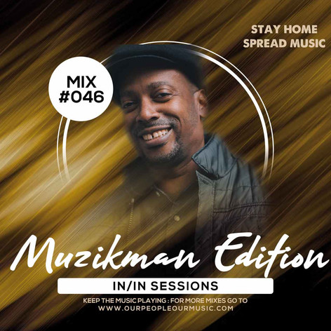 Muzikman Edition IN/IN Sessions046