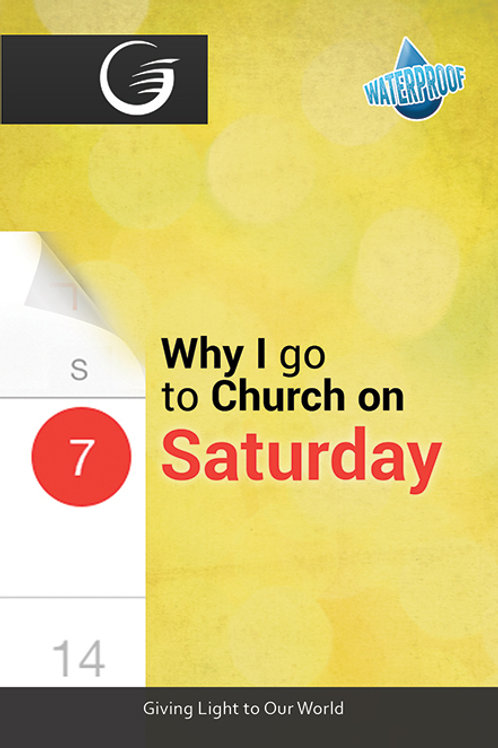 Why I Go to Church On Saturday