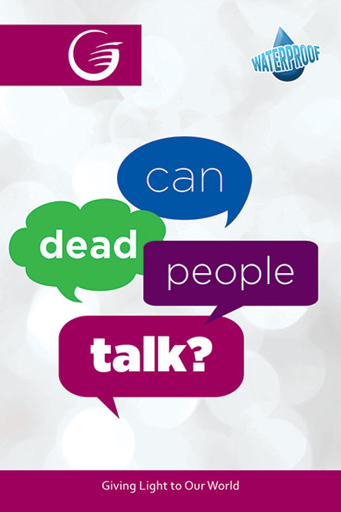 Can Dead People Talk?