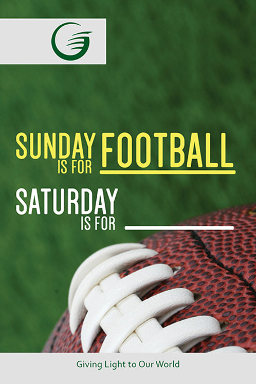 Sunday Is For Football Saturday Is For