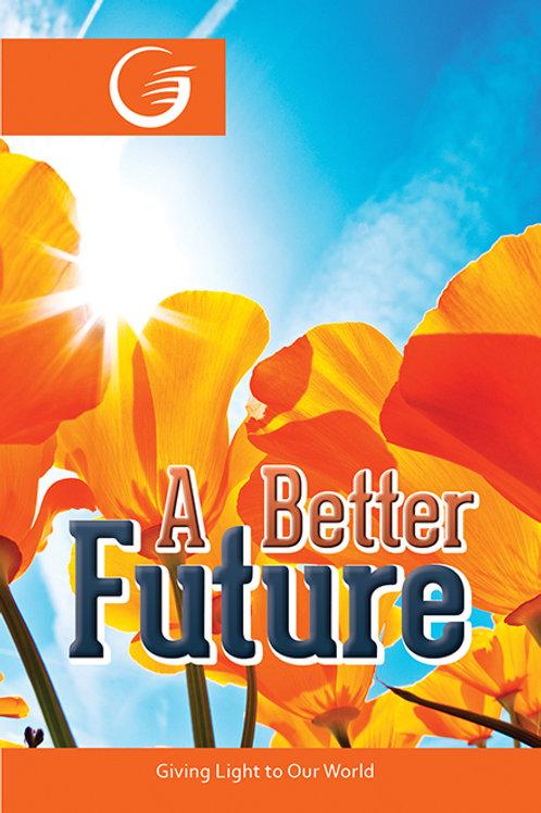 A Better Future