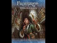 Frostgrave Perilous Dark.jpg