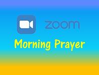 Zoom Morning Prayer.bmp